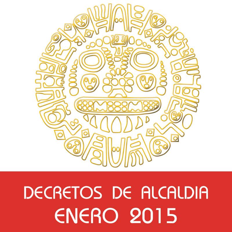 Decretos de Alcaldía – Enero 2015