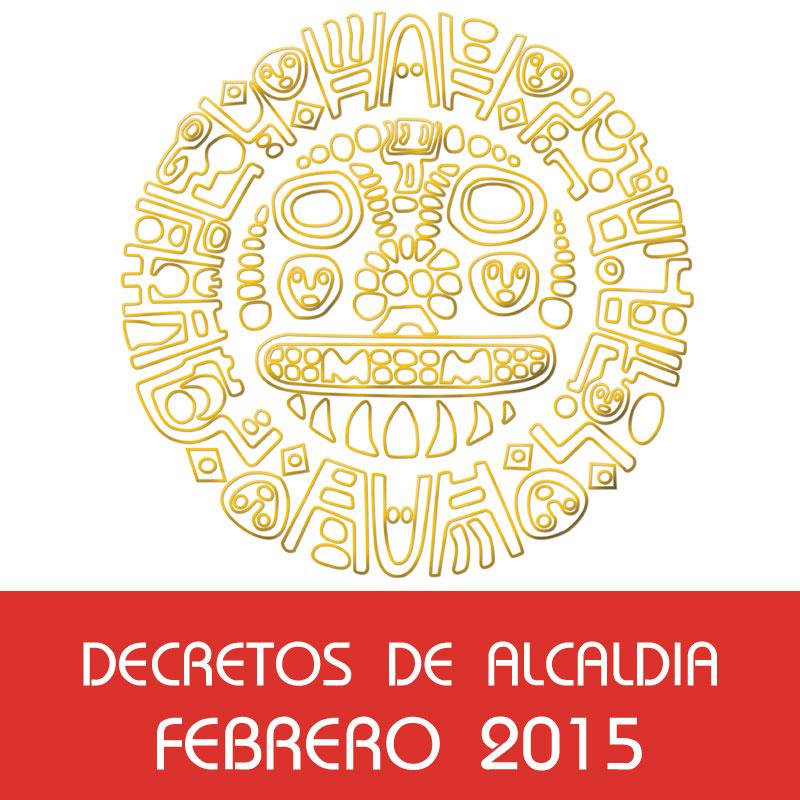 Decretos de Alcaldía – Febrero 2015