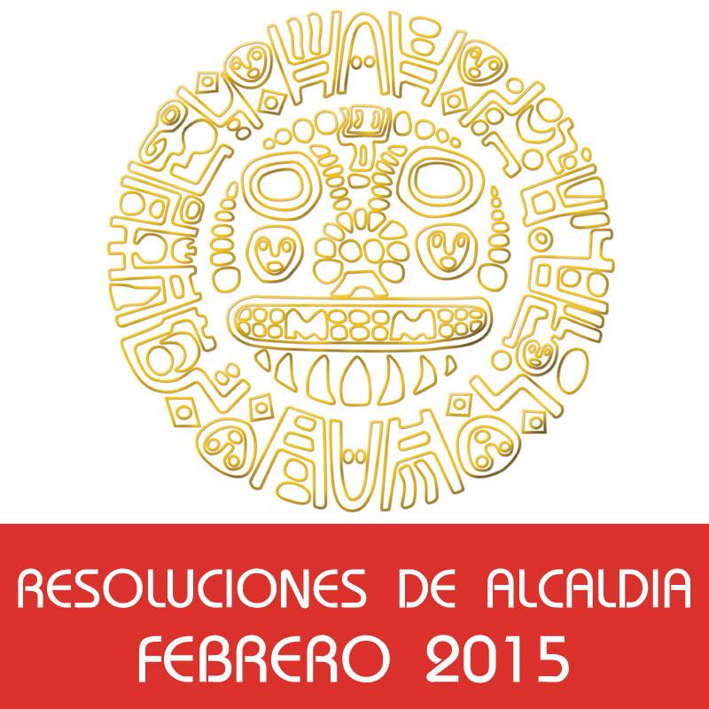 Resoluciones de Alcaldía – Febrero 2015