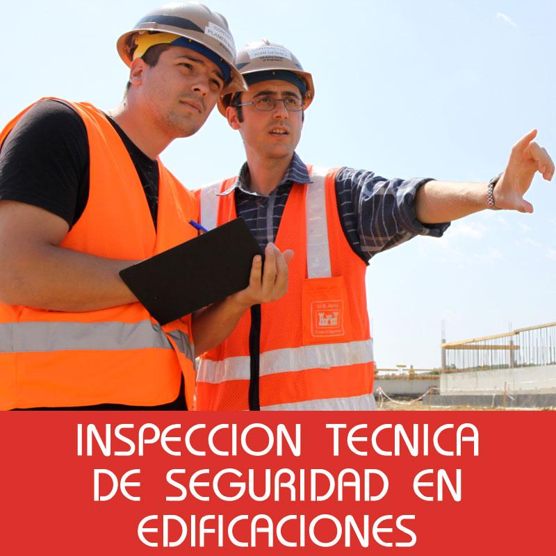 Inspecciones Técnicas de Seguridad en Edificaciones