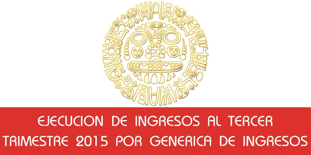 Ejecucion de Ingresos Tercer Trimestre 2015