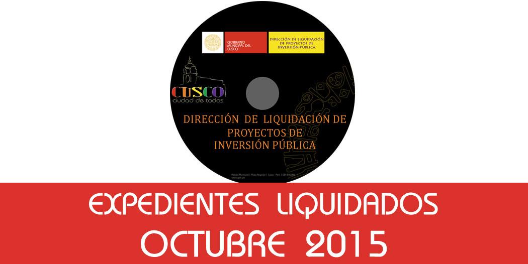 Expedientes Liquidados – Octubre 2015