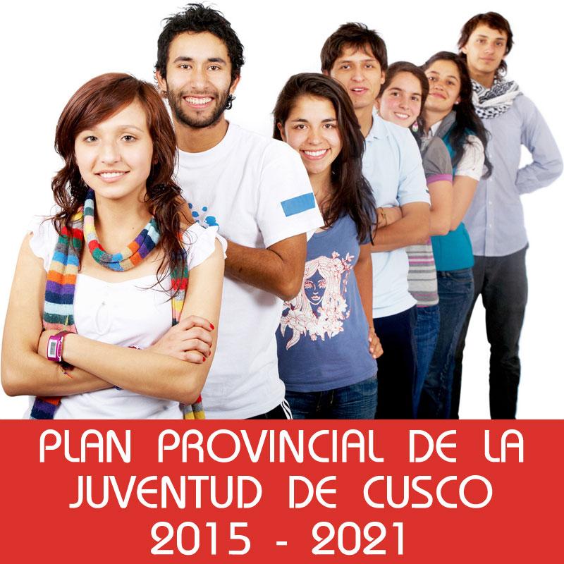 Plan Provincial de la Juventud de Cusco 2015 – 2021