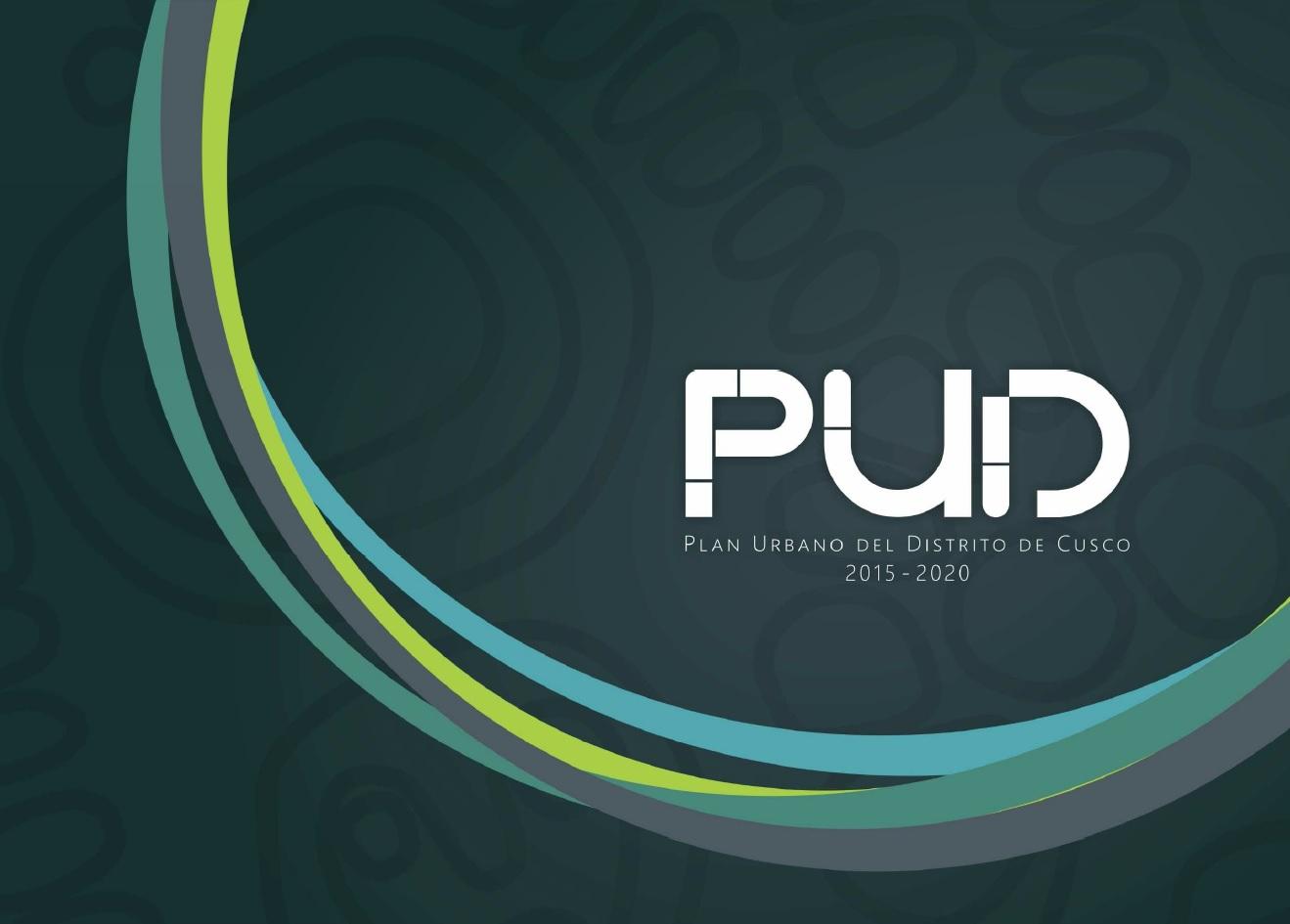 Documento Preliminar Plan Urbano del Distrito de Cusco 2015 – 2020