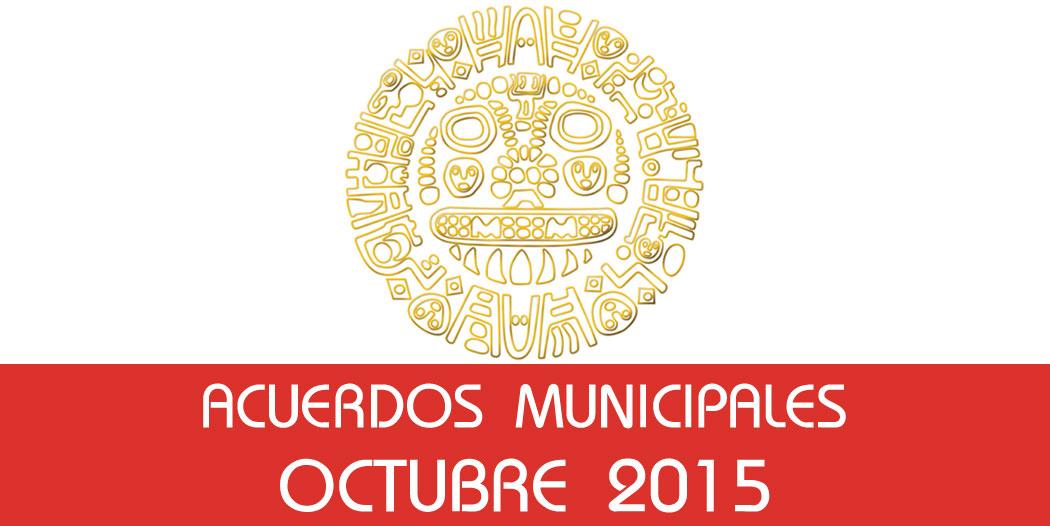 Acuerdos Municipales – Octubre 2015
