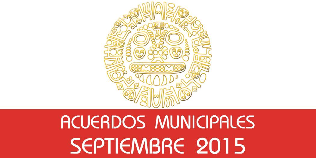 Acuerdos Municipales – Septiembre 2015