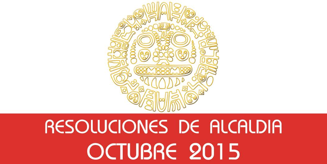 Resoluciones de Alcaldía – Octubre 2015