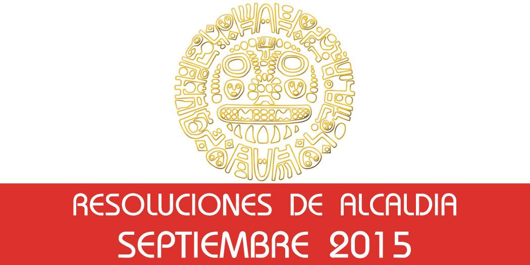 Resoluciones de Alcaldía – Septiembre 2015