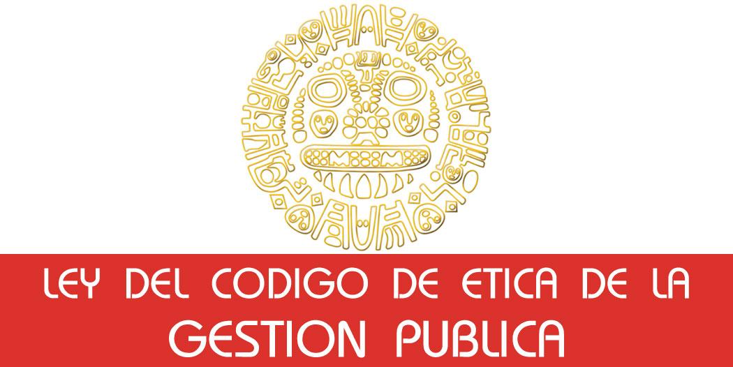Ley del Código de Ética de la Función Pública – LEY Nº 27815