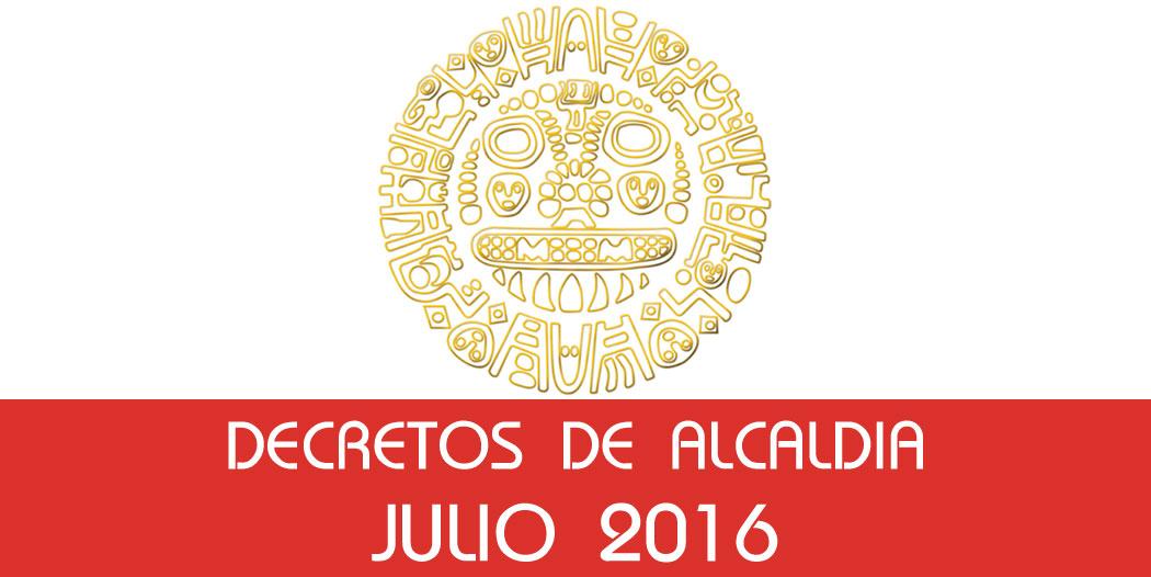 Decretos de Alcaldía – Julio 2016