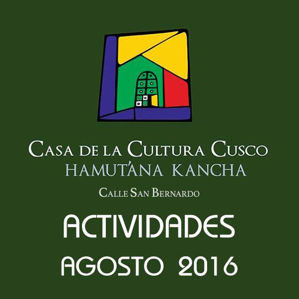 Casa de la Cultura – Actividades Agosto 2016