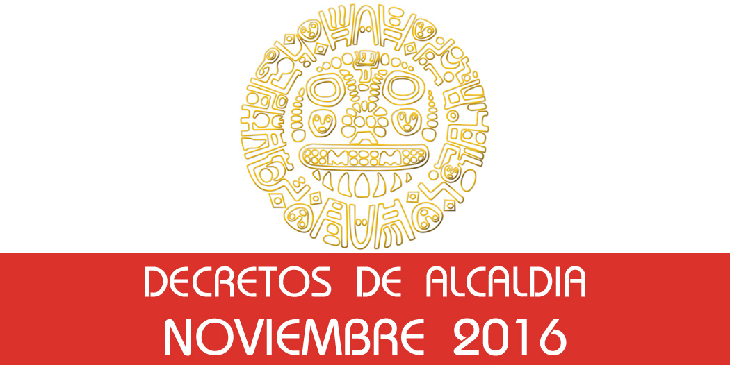 Decretos de Alcaldía – Noviembre 2016