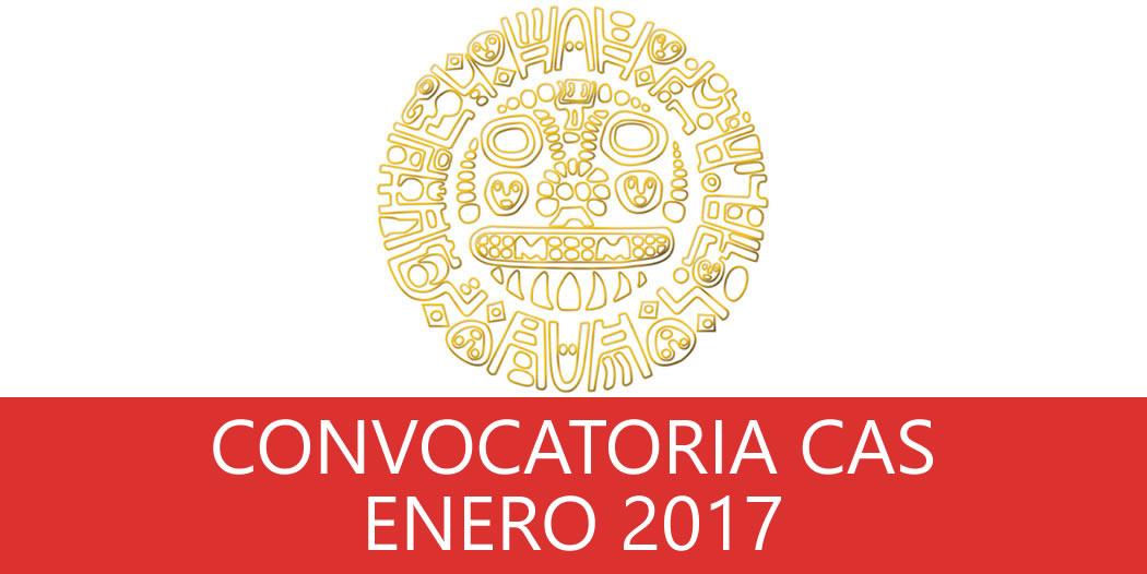 Convocatorias CAS – ENERO 2017