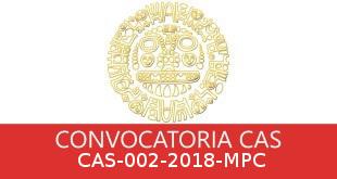 Convocatorias CAS-002-2018-MPC