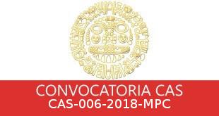Convocatorias CAS-006-2018-MPC