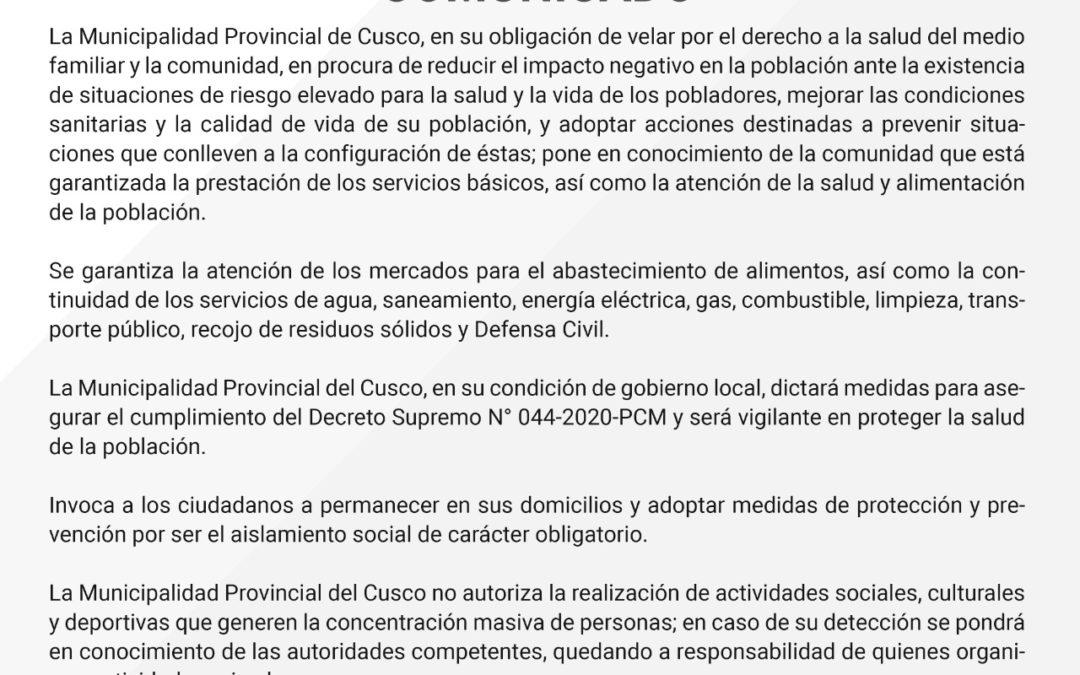 Comunicado – La Municipalidad Provincial del Cusco, en su obligación de velar por el derecho a la salud del medio familiar y la comunidad…